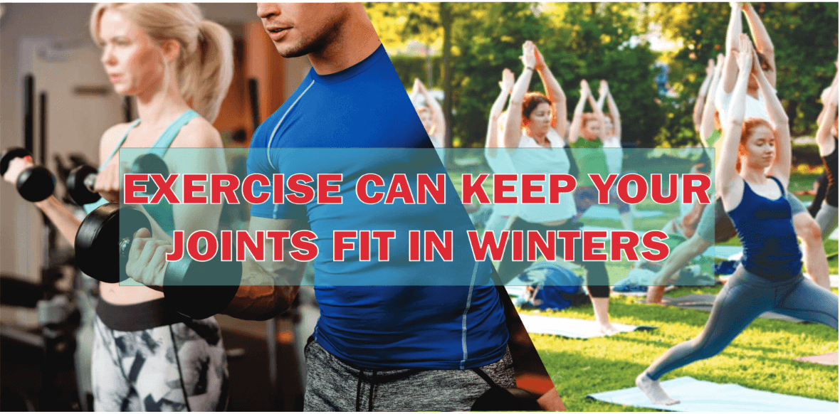 Exercise Can Keep Your Joints Fit in Winters